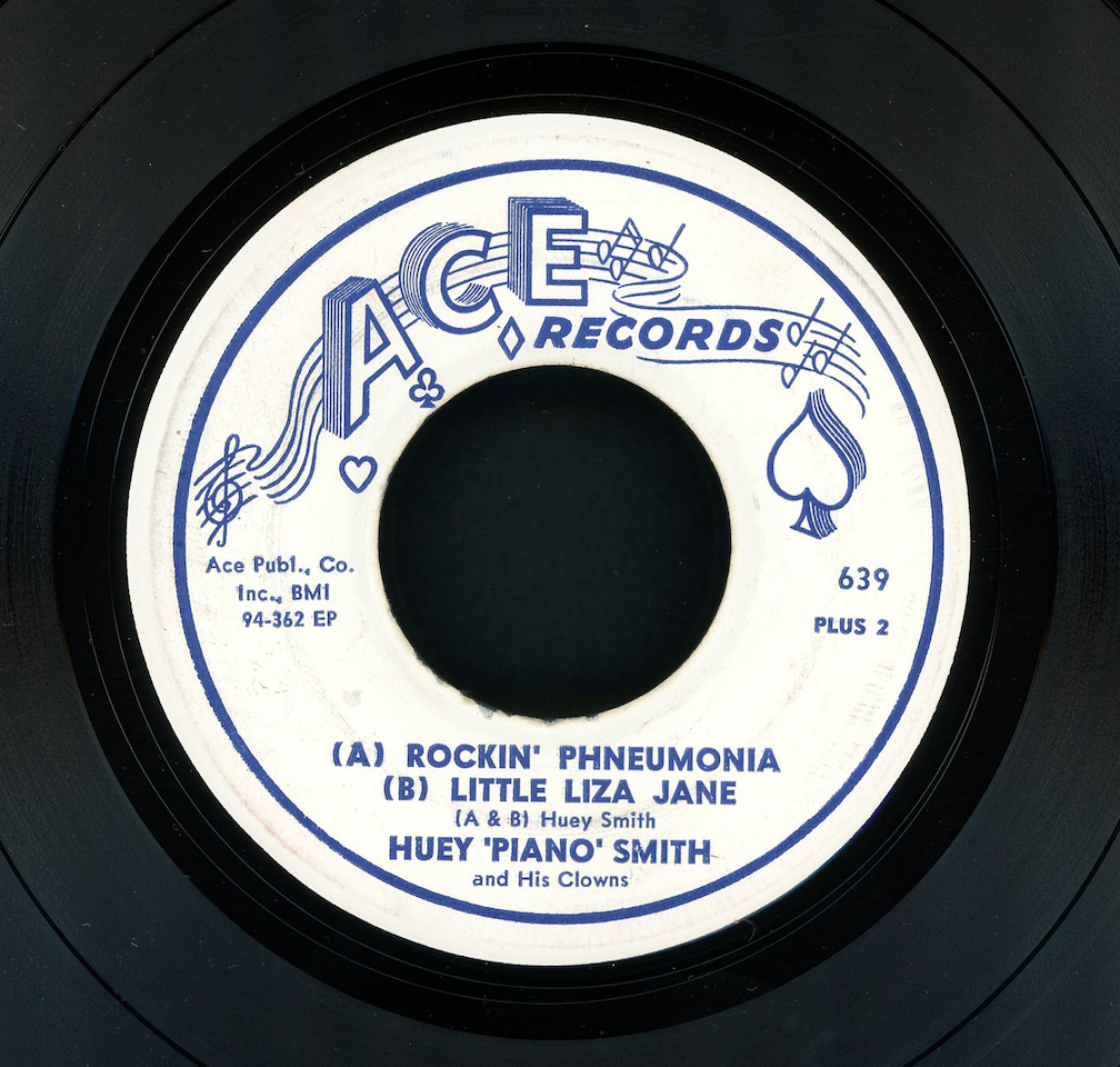 "Huey ""Piano"" Smith's hit single ""Rockin' Pneumonia"" on the Ace Records label"